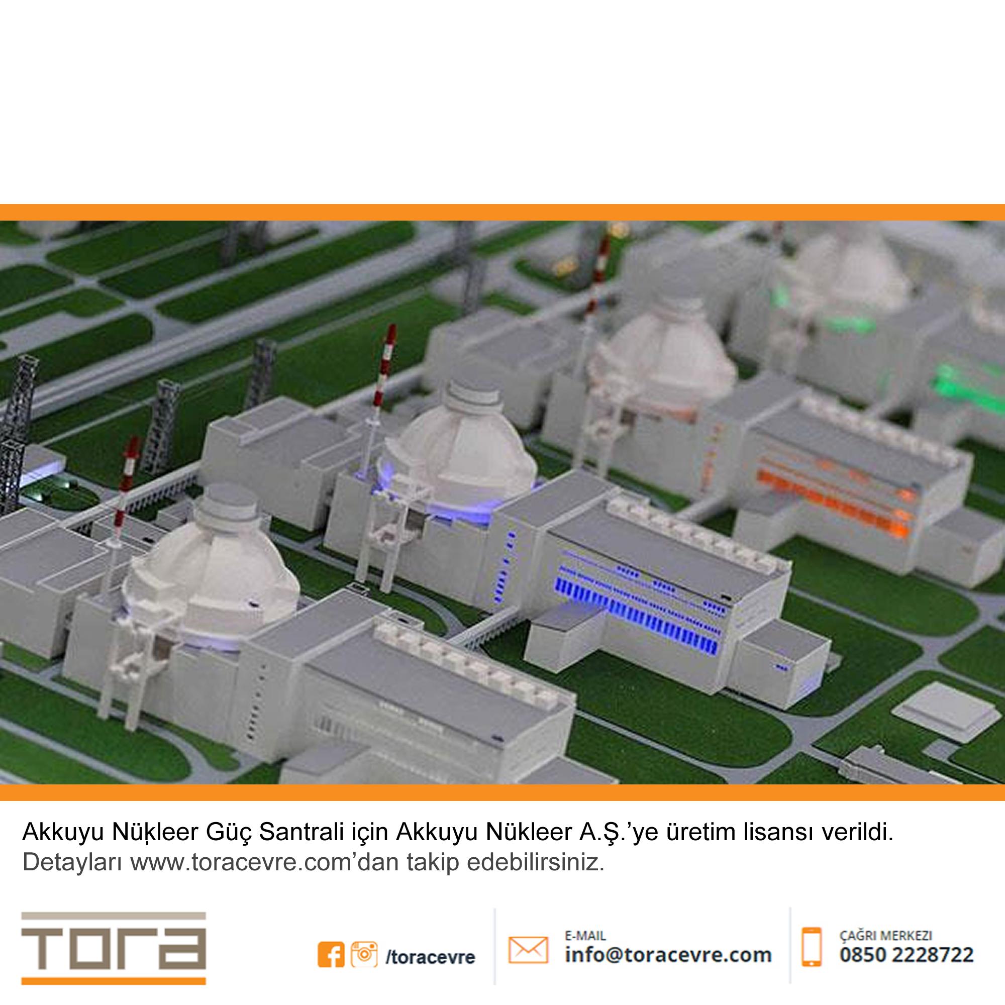 EPDK Akkuyu Nükleer Güç Santrali için Akkuyu Nükleer A.Ş.'ye üretim lisansı verdi